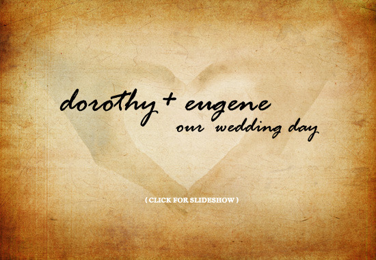 Dorothy and Eugene's wedding